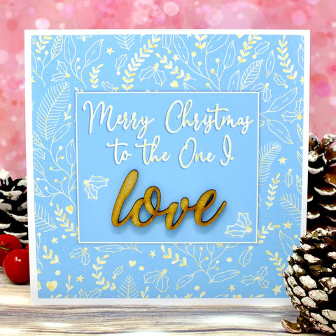 Merry Christmas to the One I Love - Luxury Christmas Card Main