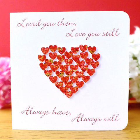 Loved You Then, Love You Still Card - Hearts Main