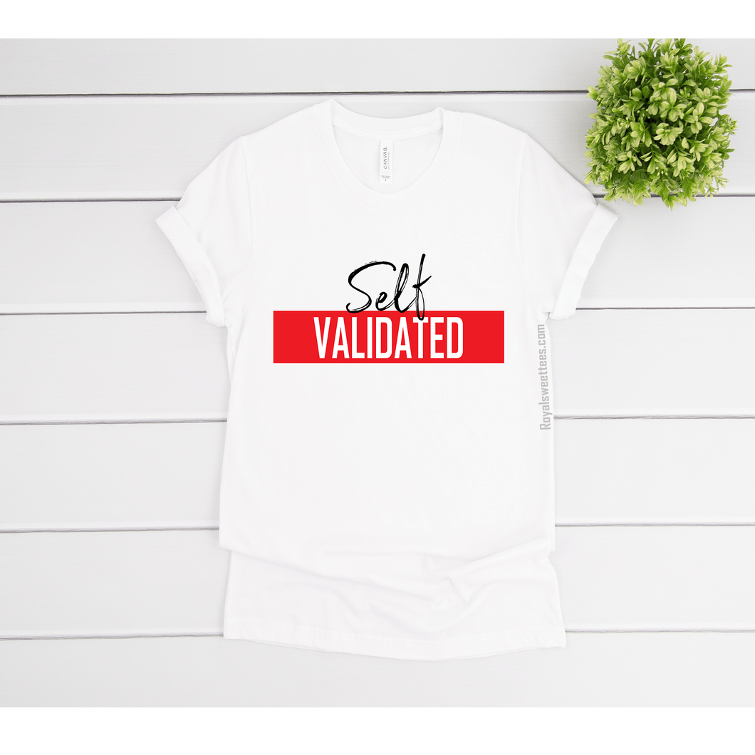 Self Validated T-Shirt