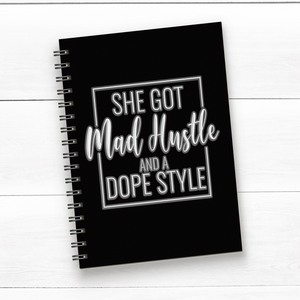 Journal- She Got Mad Hustle And A Dope Style