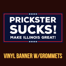 Load image into Gallery viewer, Prickster Sucks! Banner w/Grommets - All Out Canvas