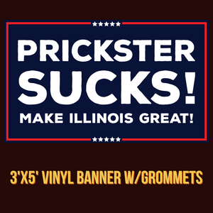 Prickster Sucks! Banner w/Grommets - All Out Canvas