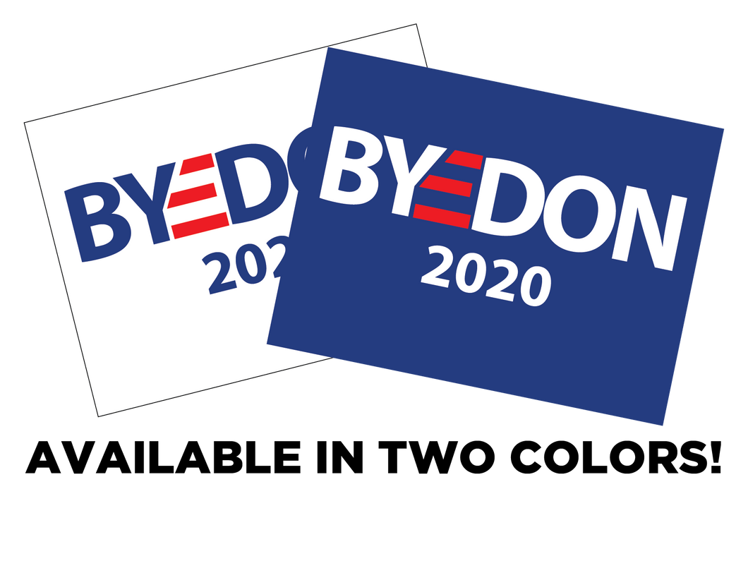 ByeDon 18x24 double sided yard signs