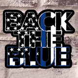 Back the Blue Stickers - All Out Canvas