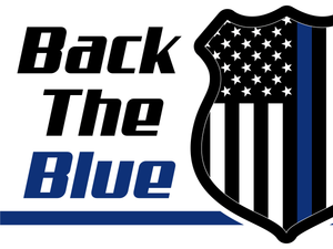 Back the blue yard signs, thin blue line American flag thinblueline law enforcement support
