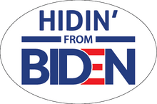 Load image into Gallery viewer, Hidin' from Biden Stickers