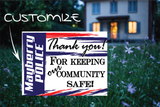 "Local Police thank you yard sign, full size 18""x24"" double sided with a sign stake - All Out Canvas"