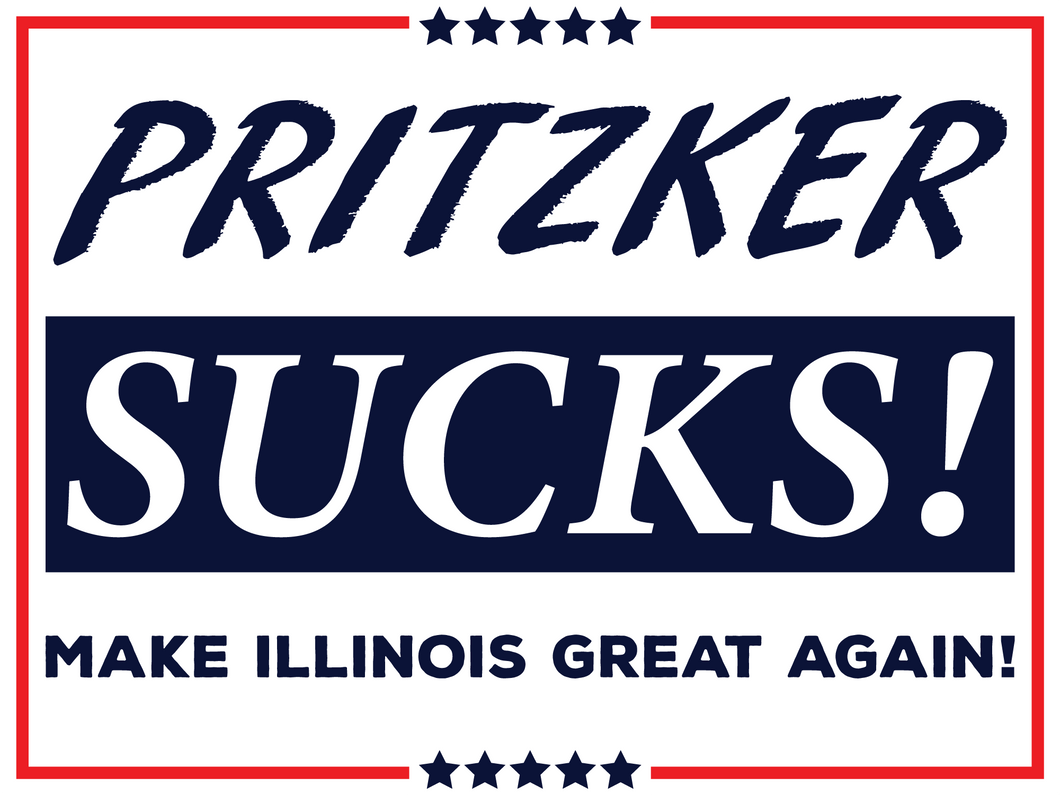 Pritzker Sucks Yard Sign - All Out Canvas