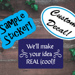 We'll design your Custom Sticker! - All Out Canvas