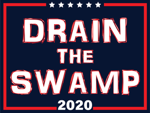 Drain the Swamp 2020 yard sign