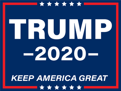 Trump 2020 Double Sided Yard Sign - All Out Canvas