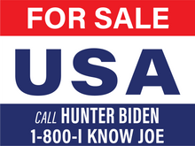 Load image into Gallery viewer, For Sale! USA-Call Hunter Biden, 1-800-I Know Joe Yard Sign - All Out Canvas