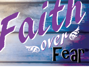 Faith over Fear Yard sign - All Out Canvas