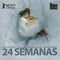 DVD 24 Semanas - Anne Zohra Berrached