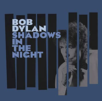 CD SHADOWS IN THE NIGHT  BOB DYLAN