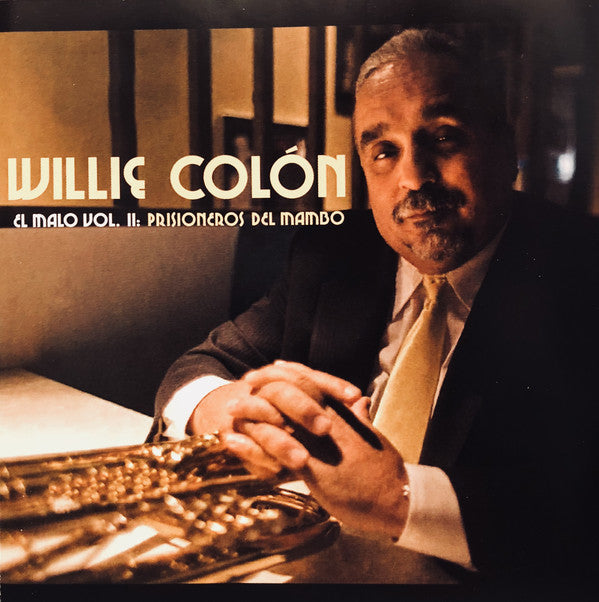 CD Willie Colón ‎– El Malo Vol. II: Prisioneros Del Mambo