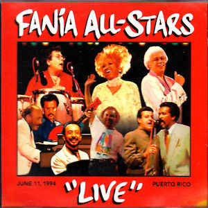 "CD Fania All Stars ‎– ""Live"" June 11, 1994, Puerto Rico"