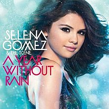 CD A YEAR WITHOUT RAIN / SELENA GOMEZ & THE SCENE