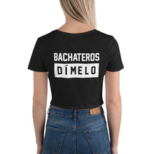 Load image into Gallery viewer, BACHATEROS DIMELO Women's Crop Bachata Tee