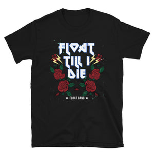 Float Till I Die Band Tee T-Shirt