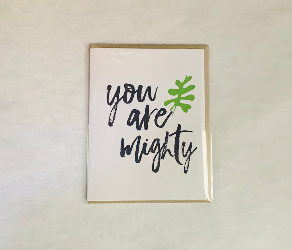 You Are Mighty - Greeting Card