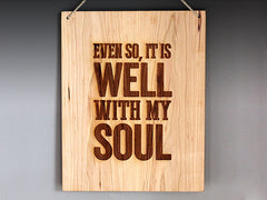 """It Is Well With My Soul"" Engraved Wood Wall Hanging"