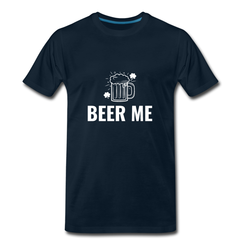 Beer Me Men's Premium T-Shirt - Fitted Clothing Company