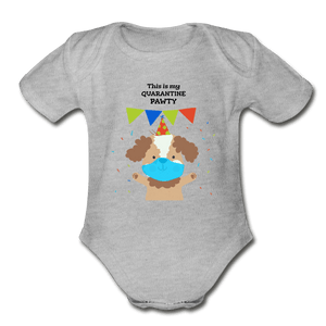 Quarantine Party Organic Baby Onesie - Fitted Clothing Company