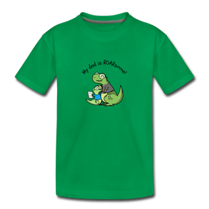 My Dad Is Rawrsome Toddler Premium T-Shirt - kelly green