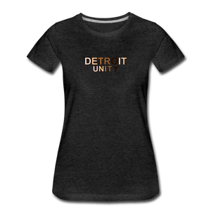 Detroit Unity Women's Premium T-Shirt - charcoal gray