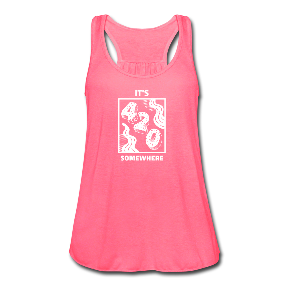 420 Somewhere Women's Flowy Tank Top - neon pink