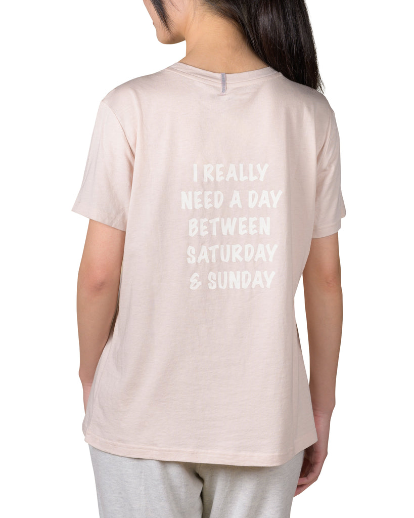 Current Mood Boyfriend T-Shirt - I REALLY NEED A DAY BETWEEN SATURDAY & SUNDAY