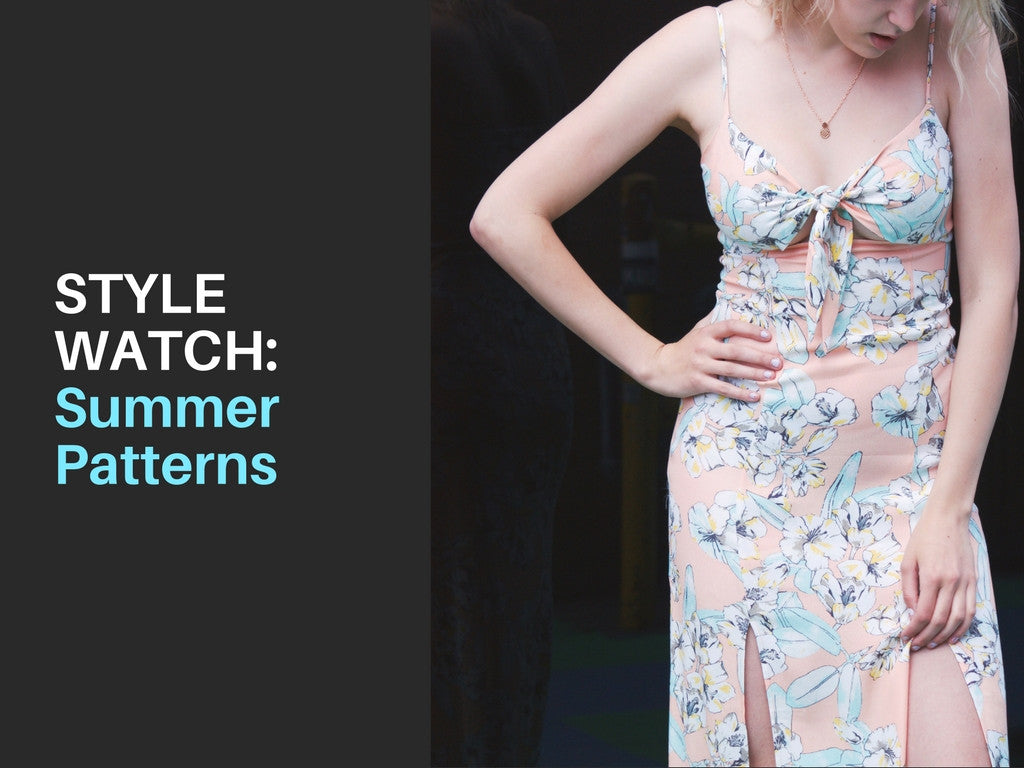 STYLE WATCH | Summer Patterns