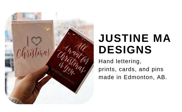 Justine Ma - Lettering, prints, cards, and enamel pins designed and made in Edmonton, AB.