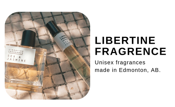 Libertine - fragrances made in Edmonton, AB.