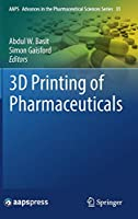 Ebook - 3D Printing of Pharmaceuticals