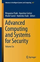 Ebook - Advanced Computing and Systems for Security: Volume Six