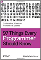 Ebook - 97 Things Every Programmer Should Know: Collective Wisdom from the Experts