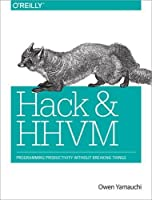 Ebook -  and HHVM: Programming Productivity Without Breaking Things