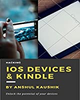 Ebook -  iOS Devices & Kindle: Do wonderful things with your Devices