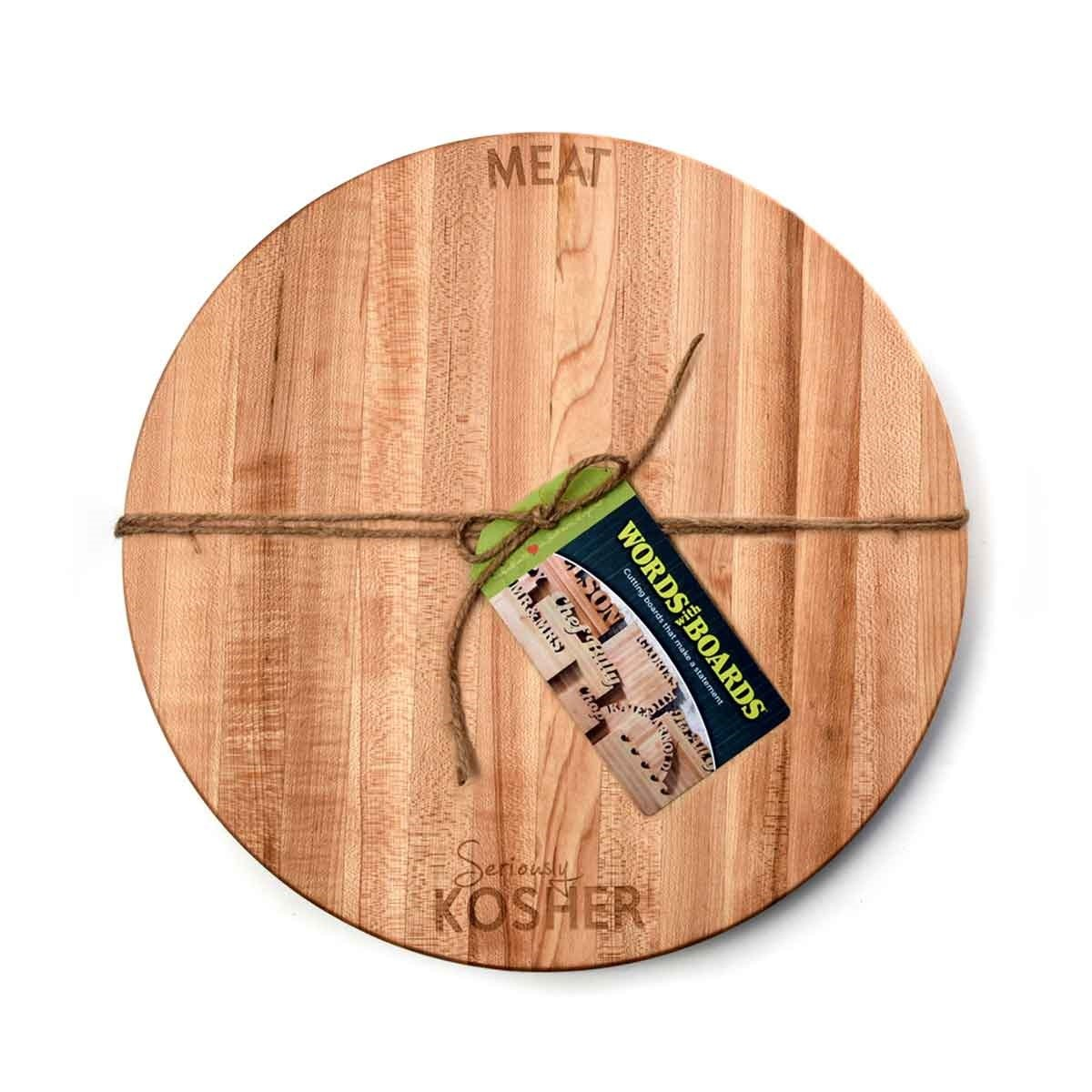 Seriously Kosher ~ Round Cutting Board ~ Meat