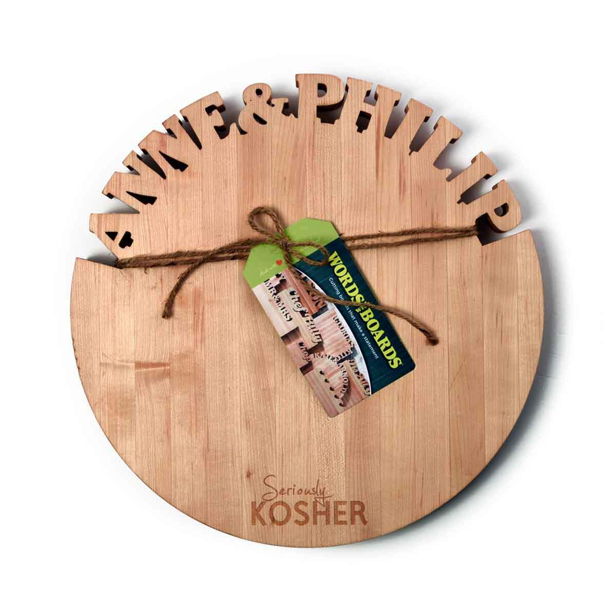 Round Custom Board ~ Seriously Kosher