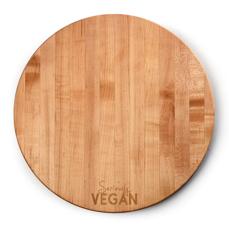 SERIOUSLY VEGAN ~ Round Cutting Board