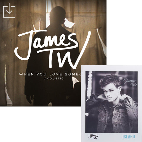 James TW - When You Love Someone Digital Download + Autographed Poster