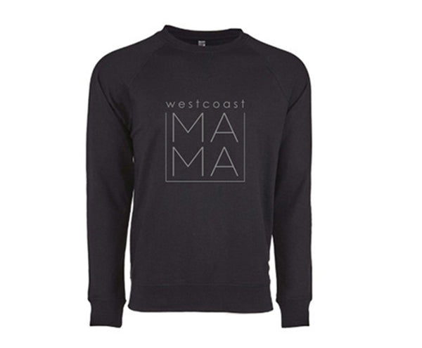 Westcoast MAMA Soft Light-Weight Crew - Lue & Me Apparel, westcoast mama