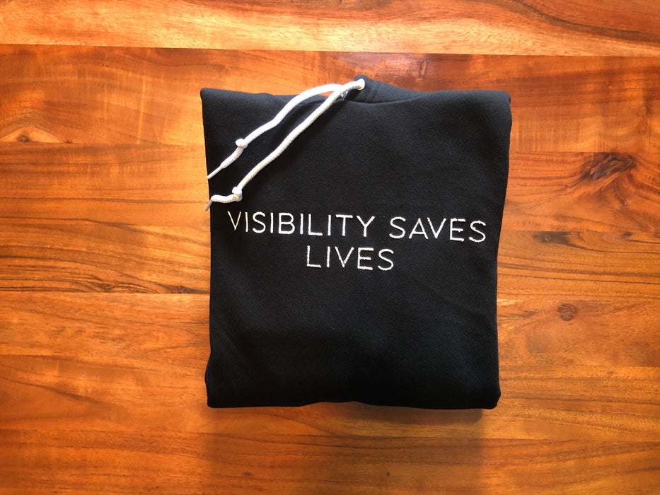 Visibility Saves Lives Hoodie