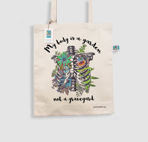 "Organic & Fairtrade Luxury Shopper Bag - ""My Body is a Garden"""