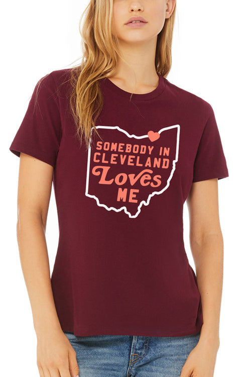 Somebody in Cleveland Loves Me - Womens Relaxed Fit Crew