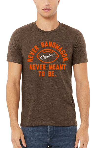 Never Bandwagon. Never Meant To Be - Unisex Crew