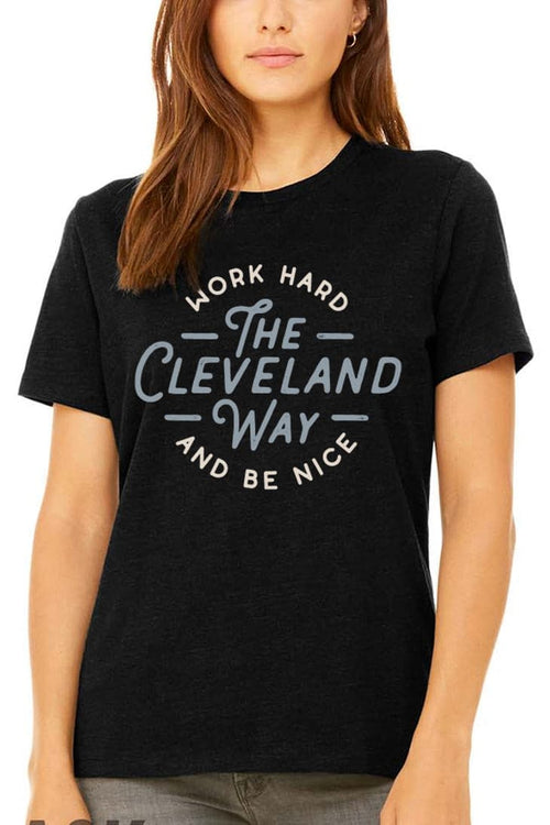 Work Hard Be Nice - Womens Relaxed Fit Crew - CLE Clothing Co.